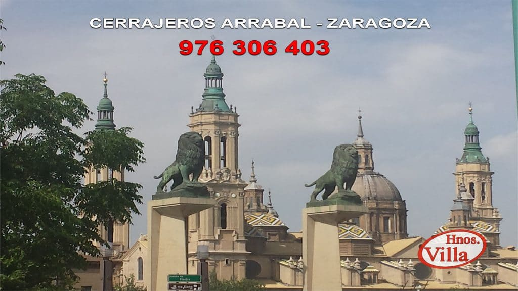 Cerrajeros en Arrabal de Zaragoza